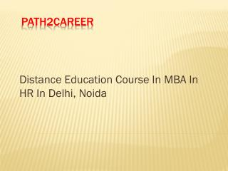 Distance Education Course In MBA In Hospital Administration In Delhi @8527271018