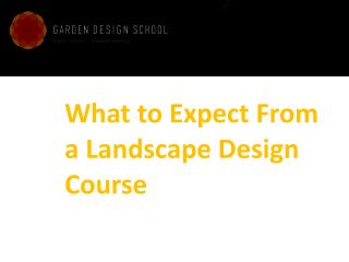 What to Expect From a Landscape Design Course