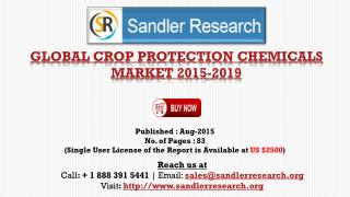 Global Crop Protection Chemicals Market Report Profiles BASF, Bayer CropScience, Dow AgroSciences, Monsanto, Syngenta an