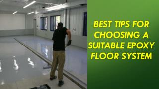 Best Tips for Choosing a Suitable Epoxy Floor System
