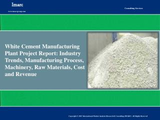White Cement Market: Expected to Exhibit Moderate Growth During 2015-2020