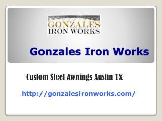 Custom Steel Awnings Austin TX