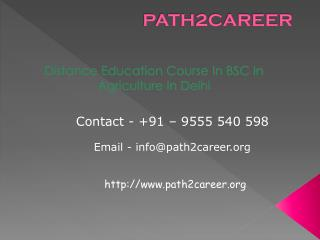 Distance Education Course In B.Sc In Agriculture In Delhi@8527271018