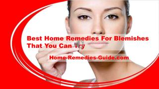 Best Home Remedies For Blemishes That You Can Try