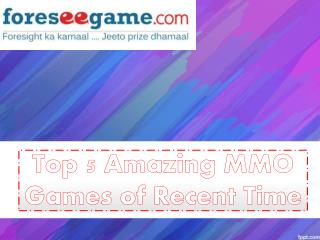 Top 5 Amazing MMO Games Of Recent Times