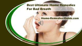 Best Ultimate Home Remedies For Bad Breath