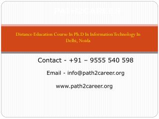 Distance Education Course In Ph.D In Information Technology In Delhi, Noida