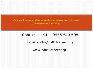 Distance Education Course In M.A In Journalism And Mass Communication In Delhi