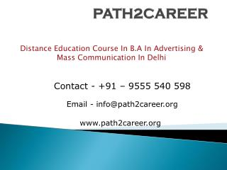 Distance Education Course In B.A In Advertising & Mass Communication In Delhi