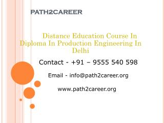 Distance Education Course In Diploma In Production Engineering In Delhi