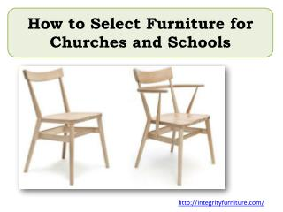How to Select Furniture for Churches and Schools