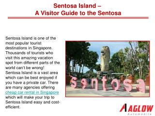 Sentosa Island - A Visitor Guide to the Sentosa