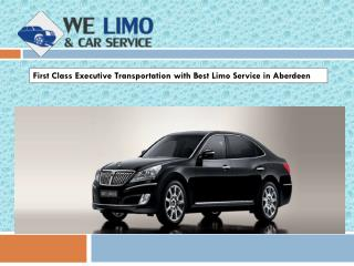 First Class Executive Transportation with Best Limo Service in Aberdeen