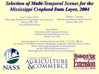 Selection of Multi-Temporal Scenes for the Mississippi Cropland Data Layer, 2004