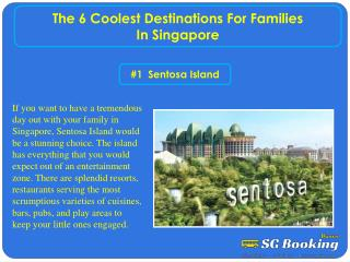 The 6 coolest Destinations for Families in Singapore