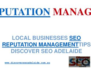 SEO Reputation Management Tips : Discover SEO Adelaide