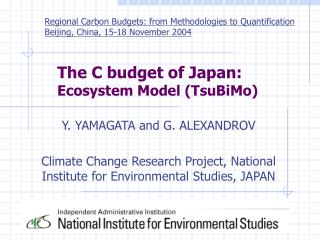 The C budget of Japan:  Ecosystem Model (TsuBiMo)