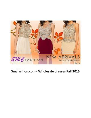 Smcfashion.com - wholesale dresses fall 2015