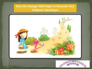 Dora the Voyager Wall Paper to Decorate Your Children's Bed Room