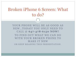 Broken iPhone 6 screen repair Mississauga