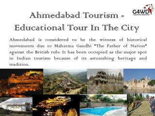 Educational Tour In The Ahmedabad City