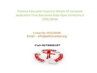 Distance Education Course In Master Of Computer Application From Karnataka State Open University In Delhi,Noida @8527271