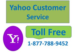 Dial Yahoo Customer Service Toll Free Number 1-877-788-9452