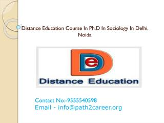 Distance Education Course In Ph.D In Sociology In Delhi, Noida@8527271018