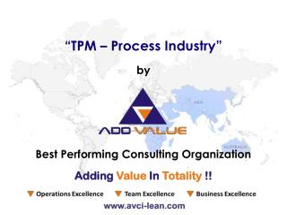 Total Productive Maintenance (TPM) in Process Industry - ADDVALUE - Nilesh Arora