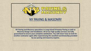 Long Island Paving | LI paving | NY Paving and Masonry