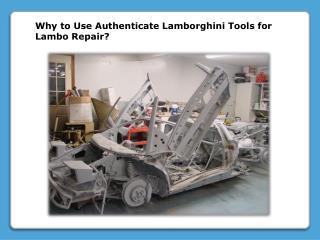 Authenticate Lamborghini Tools for Lambo Repair