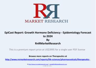 Growth Hormone Deficiency Epidemiology Forecast and Market Analysis to 2024