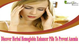 Discover Herbal Hemoglobin Enhancer Pills To Prevent Anemia