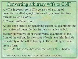 Converting arbitrary wffs to CNF