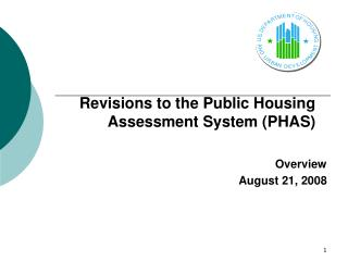 Revisions to the Public Housing Assessment System (PHAS)