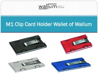M1 Clip Card Holder Wallet of Wallum