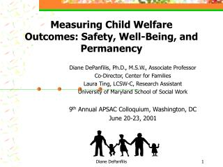 Measuring Child Welfare Outcomes: Safety, Well-Being, and Permanency