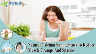 Natural Calcium Supplements To Reduce Muscle Cramps And Spasms