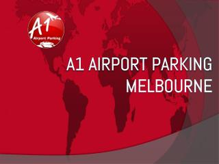 Reliable long and short term Melbourne airport car parking