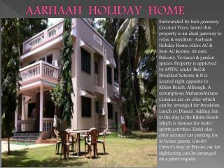 Aarhaah Holiday Home