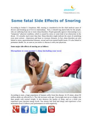 Some fatal Side Effects of Snoring