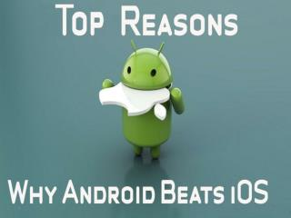 Top Reasons Android Beats the iPhone