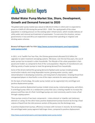Global Water Pump to 2020 Market, - Industry Applications, Market Size, Segmentation, Compandy Share: Acute Market Repor