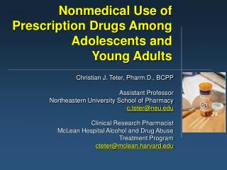 Nonmedical Use of Prescription Drugs Among Adolescents and  Young Adults
