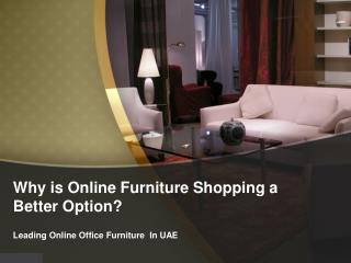 Why is Online Furniture Shopping a Better Option?