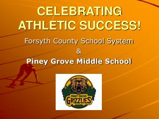 CELEBRATING ATHLETIC SUCCESS!