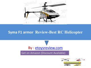 Syma F1 armor review-Best RC Helicopter