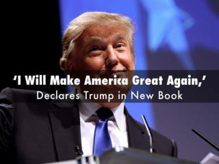 Donald Trump – Make America Great Again!!
