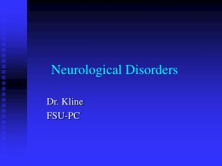 Neurological Disorders