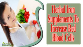 Herbal Iron Supplements To Increase Red Blood Cells In Blood